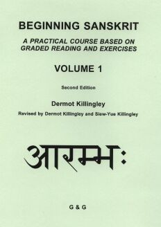 Beginning Sanskrit, Volume 1